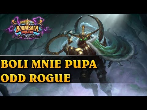 BOLI MNIE PUPA - ODD ROGUE - Hearthstone Decks std (The Boomsday Project)