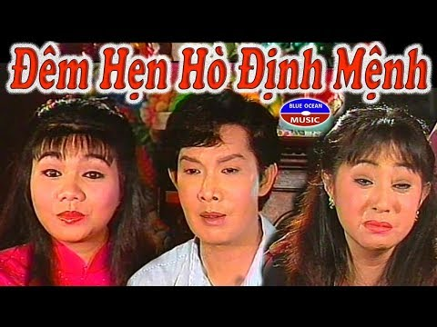 Cai Luong Dem Hen Ho Dinh Menh