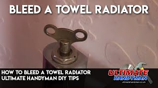 How to bleed a towel radiator