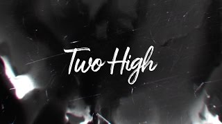 Moon Taxi - Two High (Lyric Video)