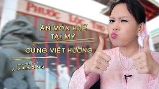 Việt Hương - Ăn Món Huế Ngon Tại Mỹ cùng Việt Hương - Tập 3