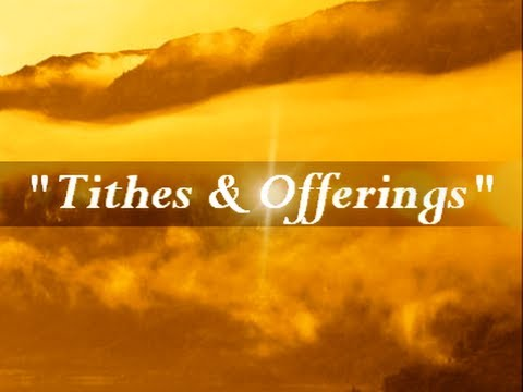 Iog Quot Tithes Amp Offerings Quot Youtube