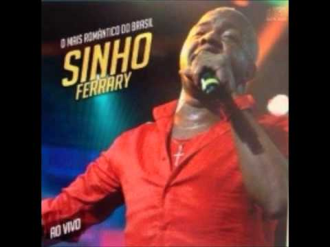 Sinho Ferrary 2014 - CD Completo ''Sinho Ferrary Ao Vivo, Verão 2014'' - Lançamento