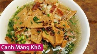 CANH MĂNG KHÔ & MÓNG GIÒ