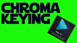 How To Use Chroma Key (Greenscreen) In Sony Vegas Pro 12