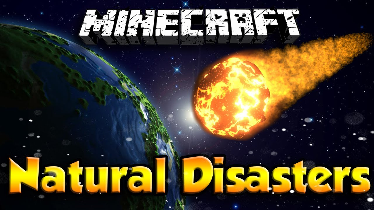 Natural Disasters Mod    Download