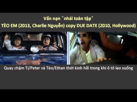 TÈO EM full hd (2013 đạo diễn Charlie Nguyễn) nhái phim DUE DATE (2010) Soi phim Tèo Em cực hài!