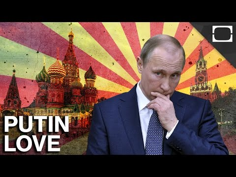 Why Do Russians Love Vladimir Putin?
