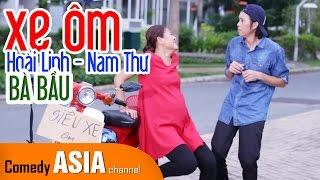 Hài Hoài Linh Xe Ôm và Bà Bầu Nam Thư ft Nhật Cường | HAI LÚA DÙNG ĐIỆN THOẠI