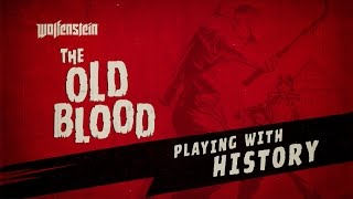 Wolfenstein: The Old Blood – Exclusive Gameplay Reveal