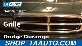 How To Install Replace Grille Dodge Durango Dakota 98-03