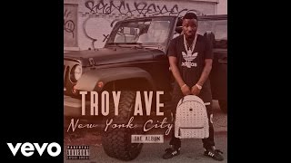 Troy Ave - Classic Feel