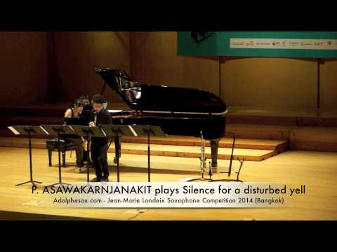 P ASAWAKARNJANAKIT plays Silence for a disturbed yell by Francois Rosse