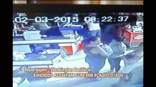 Bandidos assaltam supermercado lotado em Manhua�u