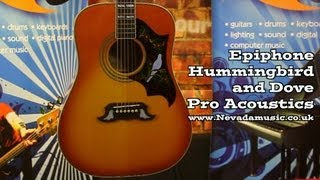 Epiphone Hummingbird Pro And Dove Pro Acoustic Demo's