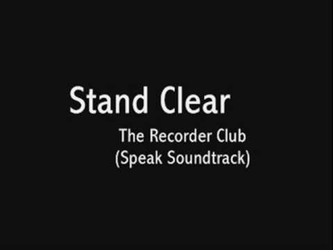 Stand Clear - The Recorder Club