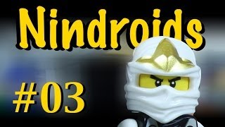Ninjago Episode 3: Rise Of The Nindroid / A LEGO Movie