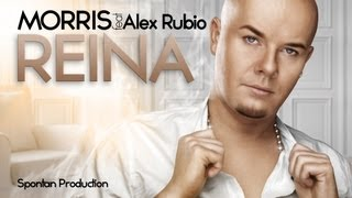 Morris ft. Alex Rubio - Reina