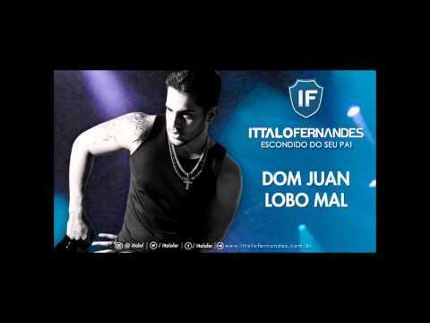 DOM JUAN LOBO MAL - Ittalo Fernandes