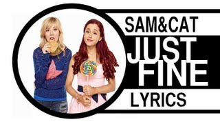 Sam & Cat Theme Song Just Fine ( Lyrics On Screen