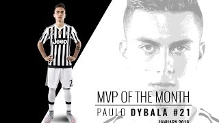 MVP di gennaio: ancora la Joya! - Dybala voted Player of the Month again in January