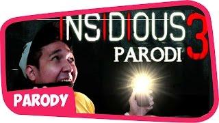 INSIDIOUS (Parodi) 3