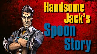 Handsome Jack  - Spoon Story Borderlands 2