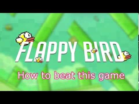 Flappy Bird - How to beat this game