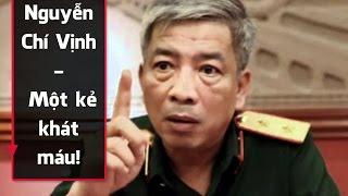 Trùm gián điệp TC2 Nguyễn Chí Vịnh là kẻ khát máu, từng cầm đầu biệt đội K3, K74, K94 ?