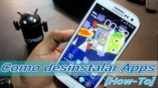 [Android Básico] Como Desinstalar Aplicaciones En Android