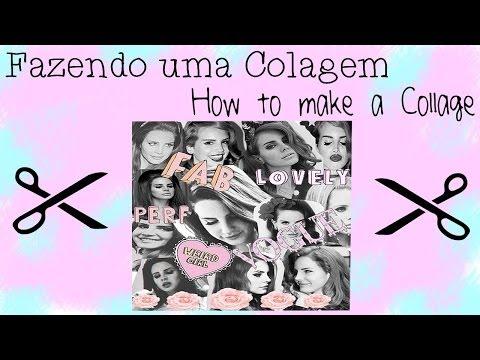 ✄ Como fazer uma Colagem - How to make a Collage ✄
