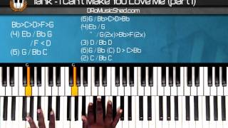 "How To Play Tank ""I Cant Make You Love Me"" (Part1) (Piano"