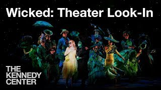 Wicked: Theater Look-in