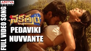 Pedaviki Nuvvante Full Video Song | Nakshatram Movie Song