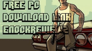 GTA San Andreas PC Free Download Full Version 2013 PC