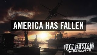 Homefront: The Revolution - 'America Has Fallen' Nyitó videó