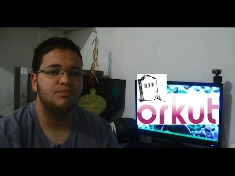 R.I.P. ORKUT    #Vlog01
