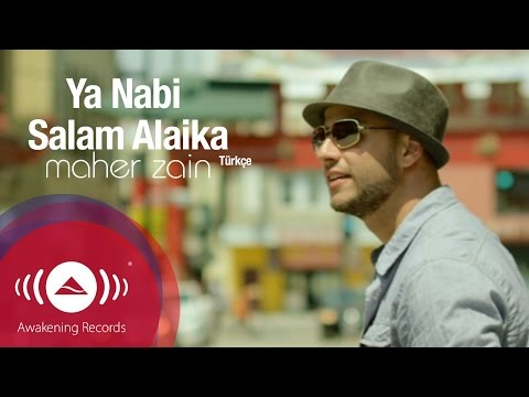 Maher Zain - Ya Nabi Salam Alayka (Turkish Version - Türkçe) - YouTube