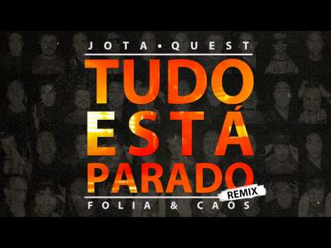 Tudo está parado - Jota Quest (How2Play & Wellpunisher remix)