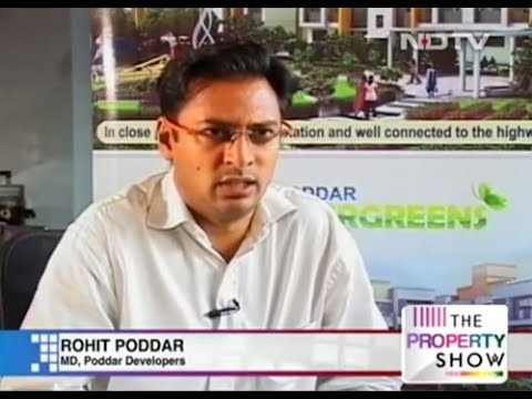 Mr Rohit Poddar, MD Poddar Developers Ltd on NDTV Property Show