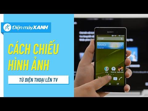 Hướng dẫn ghép nối Phản chiếu hình ảnh giữa điện thoại và Tivi