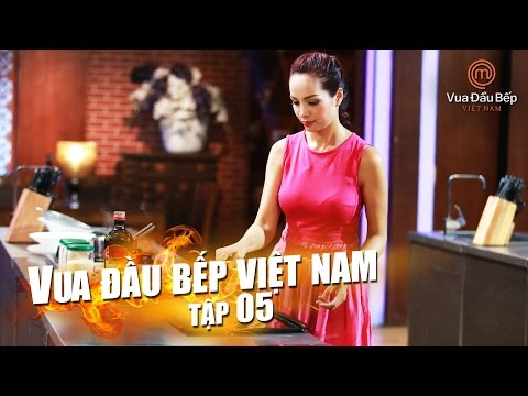 MasterChef Vietnam - Vua Đầu Bếp 2015 - TẬP 5 - FULL HD - 03/10/2015