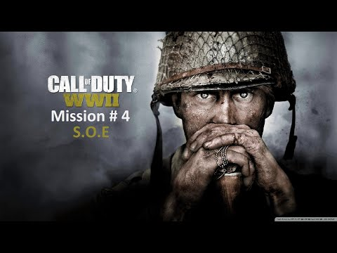 Call Of Duty WW2 veteran Gameplay without using First Aid Kit (Urdu/Hindi) Mission 4 S.O.E