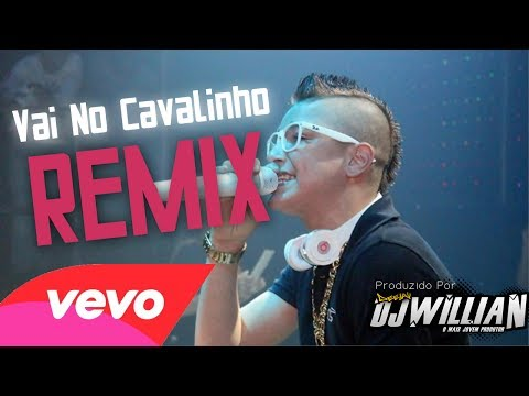 DJ Willian Feat. MC Gui - Vai No Cavalinho (Remix 2014)
