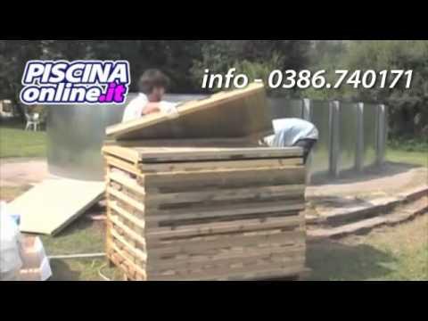 Video guida istruzioni montaggio piscina fuoriterra in for Costruire piscina fai da te