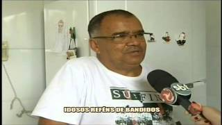 Casal de idosos � feito ref�m de bandidos - Alterosa em Alerta 20/10