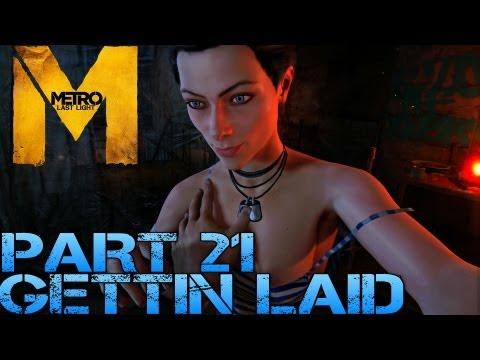 Metro Last Light - GETTIN LAID - Part 21 PC Max Settings 1080p Walkthrough - GTX 670 i5 3570k