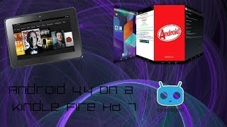 How To Put Android 4.4 On A Kindle Fire HD 7 CM11 On A