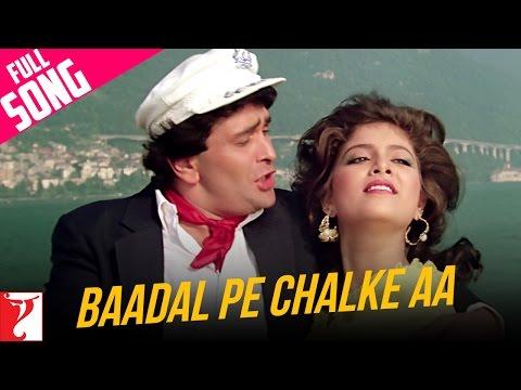 Baadal Pe Chalke Aa