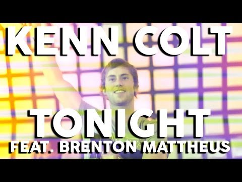 Kenn Colt ft. Brenton Mattheus - Tonight